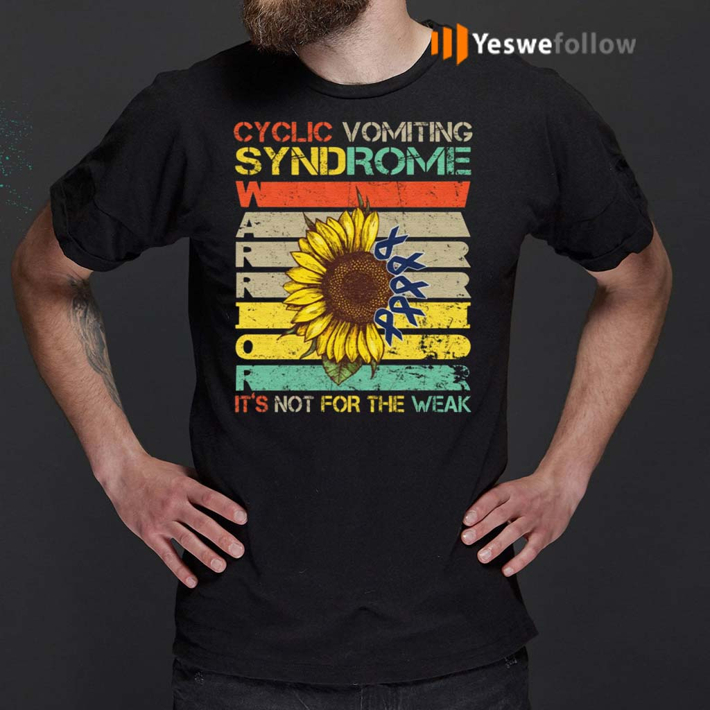Sunflower-Cyclic-Vomiting-Syndrome-Warrior-It-Is-Not-For-The-Weak-Shirts