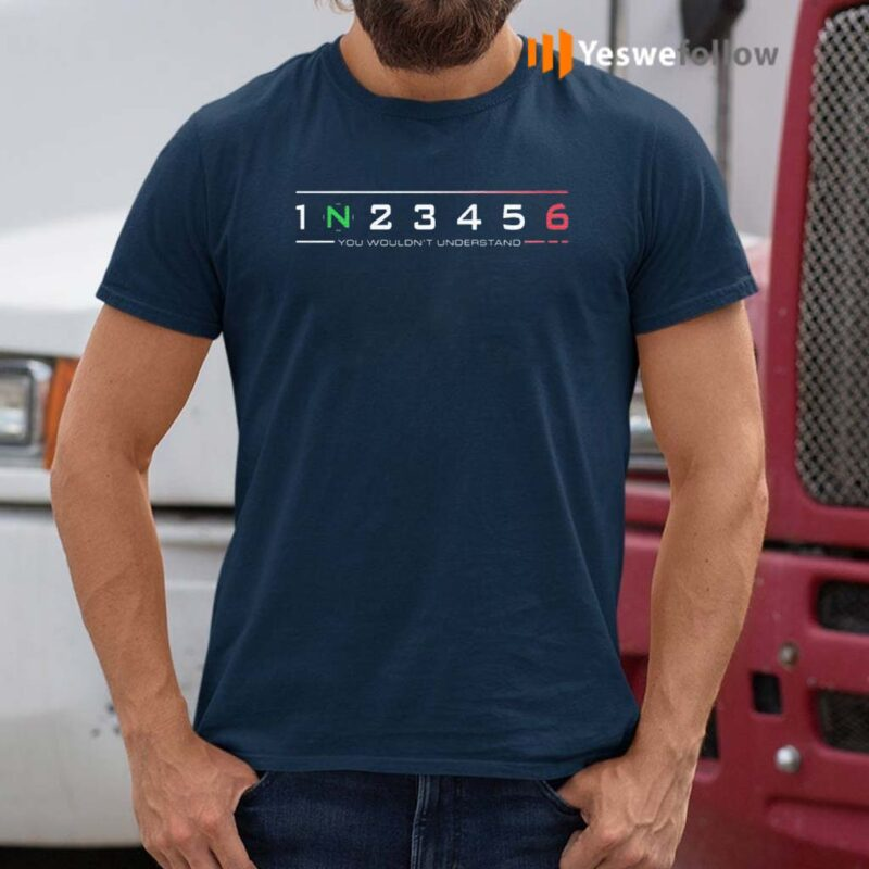 Super-Bikers-123456-You-Wouldn't-Understand-Shirts