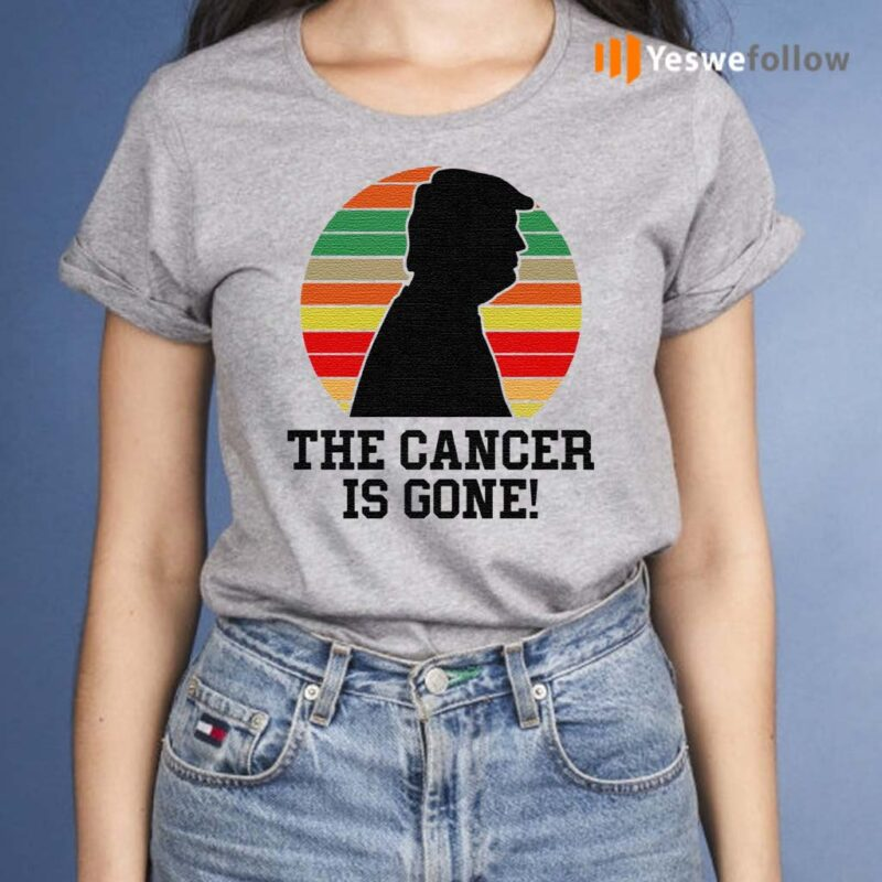Trump-The-Cancer-Is-Gone-TShirt