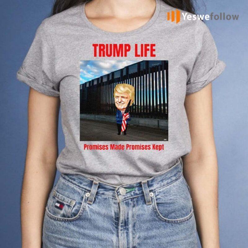 Trump-life-Promises-Made-Promises-Kept-TShirts