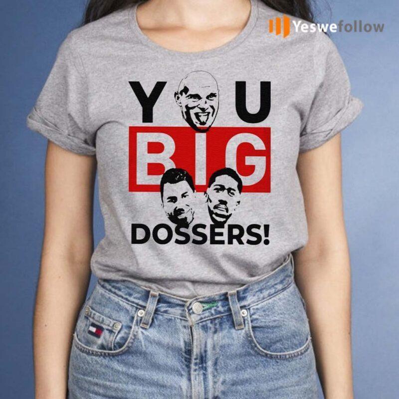 Tyson-Fury-You-Big-Dosser-Shirt