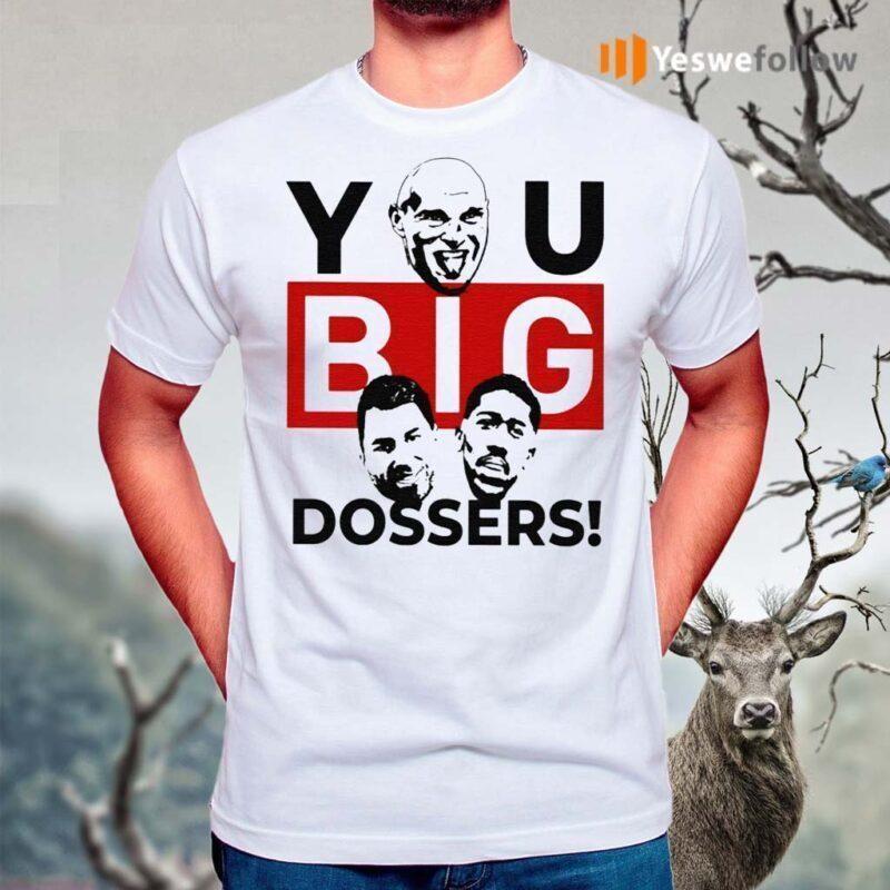 Tyson-Fury-You-Big-Dosser-Shirts