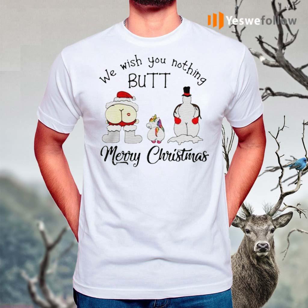 Unicorn-we-wish-you-nothing-butt-Merry-Christmas-shirt
