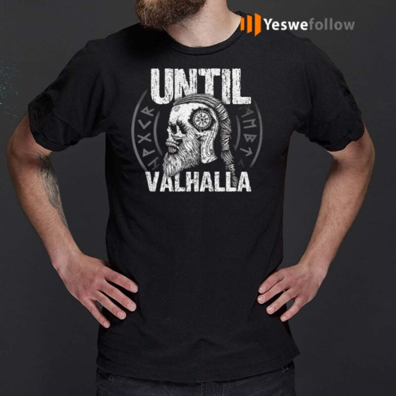 Until-Valhalla-Shirt