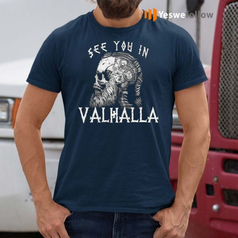 Vikings-See-You-In-Valhalla-Norsemen-Warrior-T-shirt