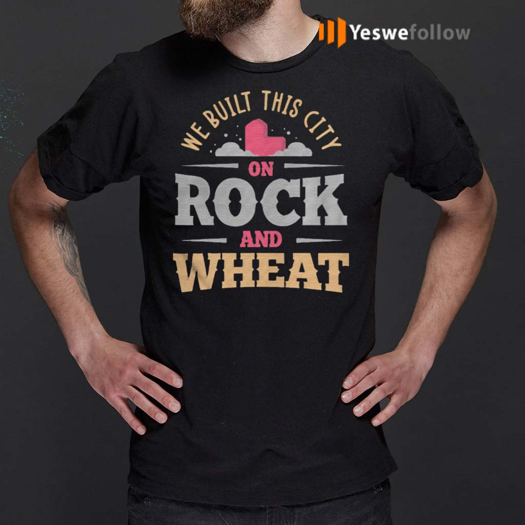 We-Built-This-City-On-Rock-And-Wheat-Settlers-Board-Game-shirt