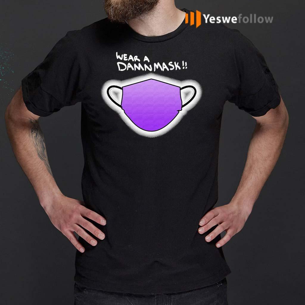 Wear-A-Damn-Mask-T-Shirts