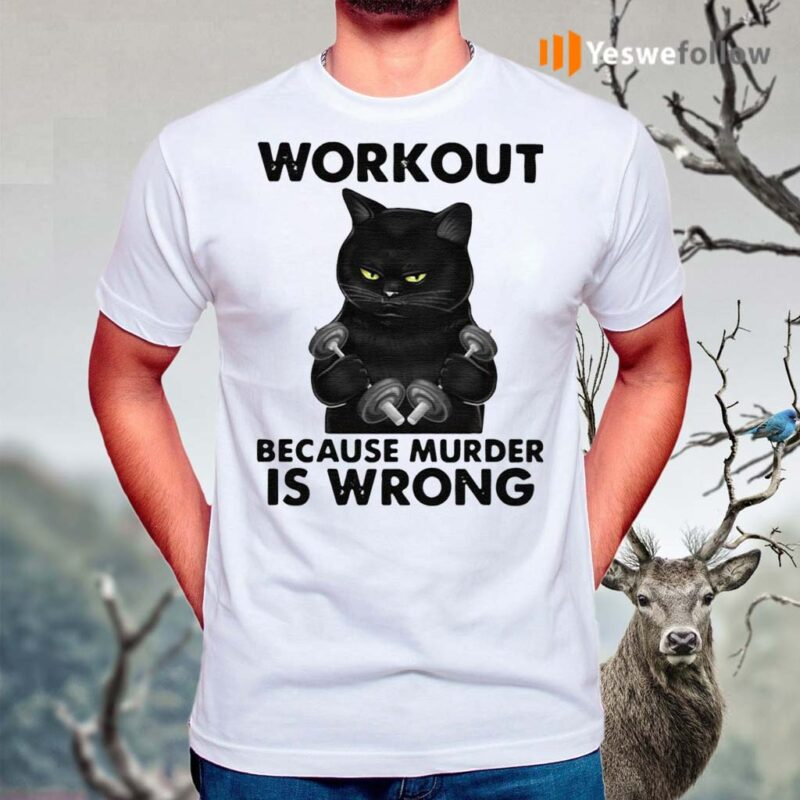 Workout-Because-Murder-Is-Wrong-Black-Cat-Vintage-Shirt