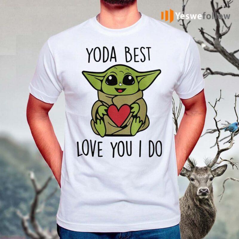 Yoda-Best-Love-You-I-Do-Shirt