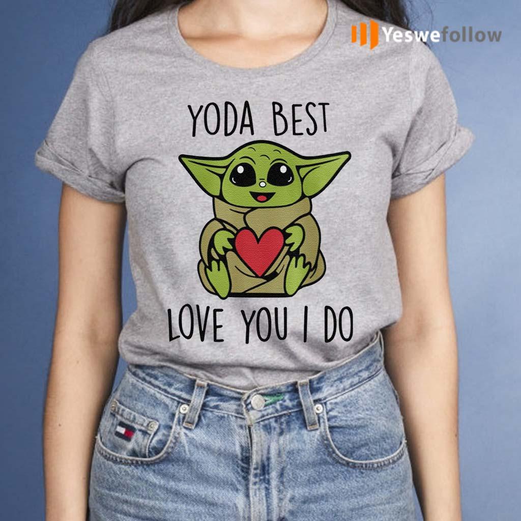 Yoda-Best-Love-You-I-Do-Shirts