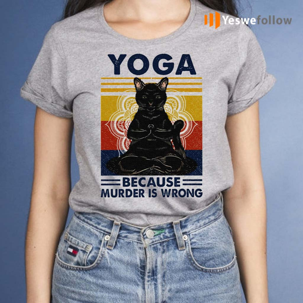Yoga-Because-Murder-Is-Wrong-Black-Cat-Vintage-Shirt