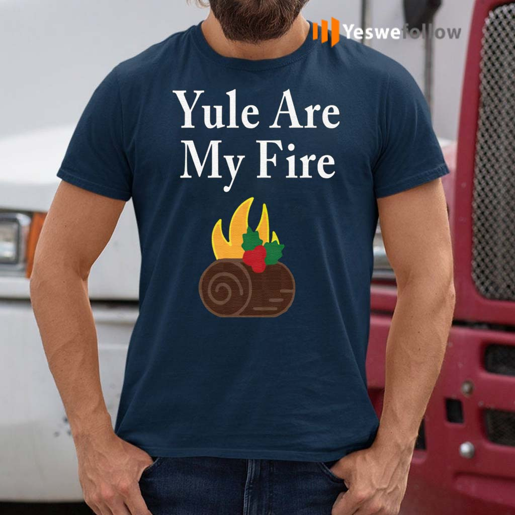 Yule-Are-My-Fire-Shirt