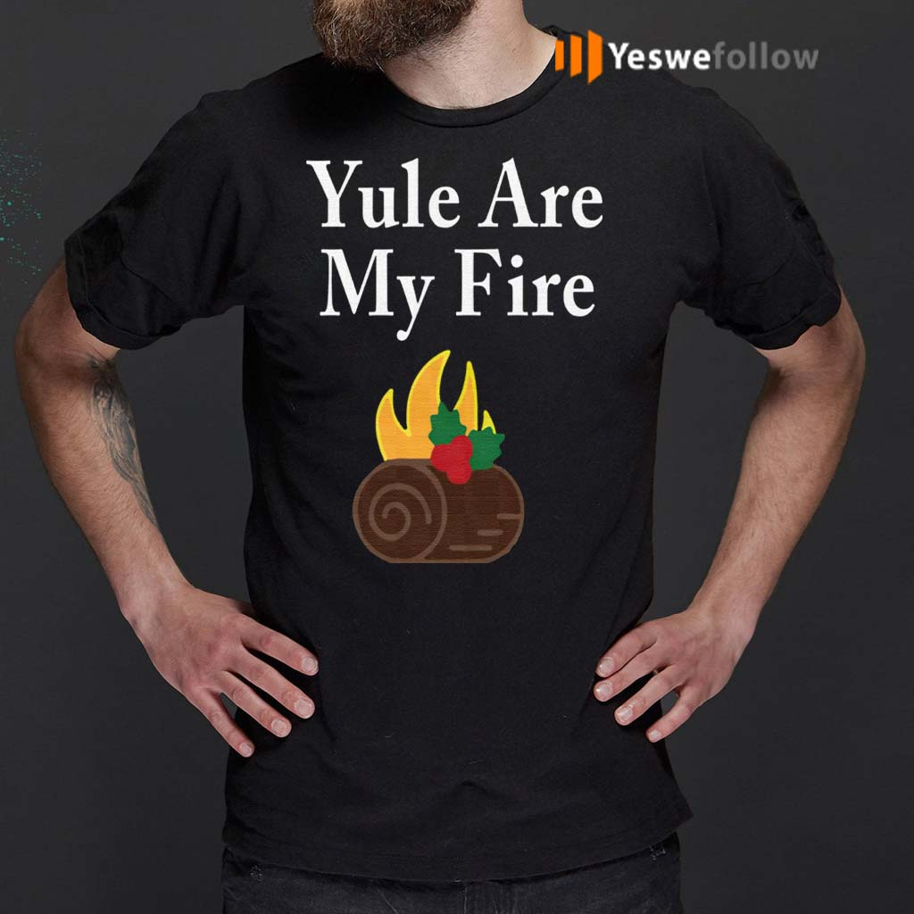 Yule-Are-My-Fire-Shirts