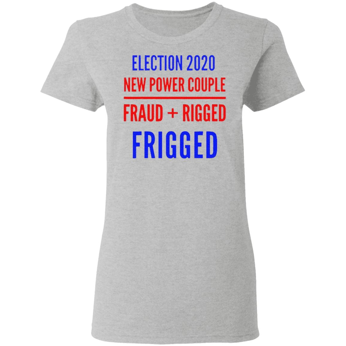 Rigged Election New Power Couple Fraud Rigger 2020 T Shirt
