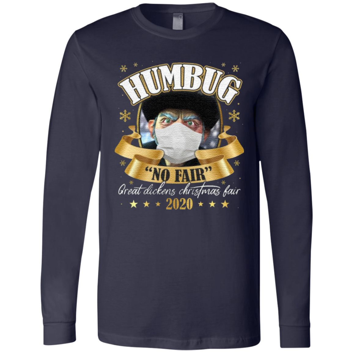 Humbug No Fair 2020 Christmas T Shirt