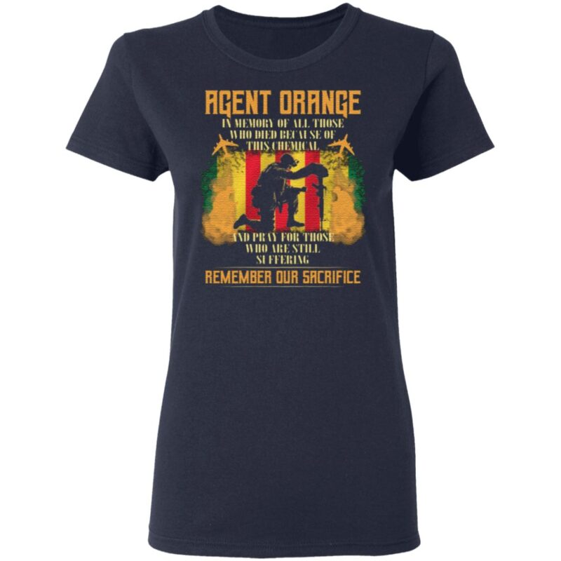 Agent Orange In Memory Of All Those Who Died Because Of This Chemical T-Shirt