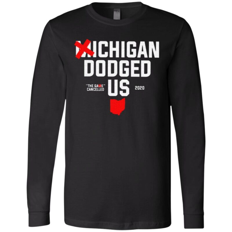 Michigan Dodged Us 2020 T Shirt