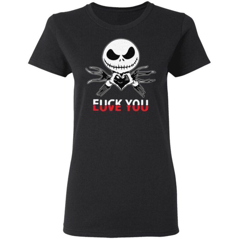 Love You Fuck You T-Shirt