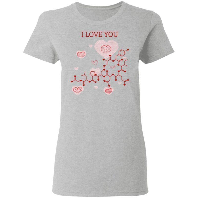 I Love You Oxytocin Hormone T-shirt