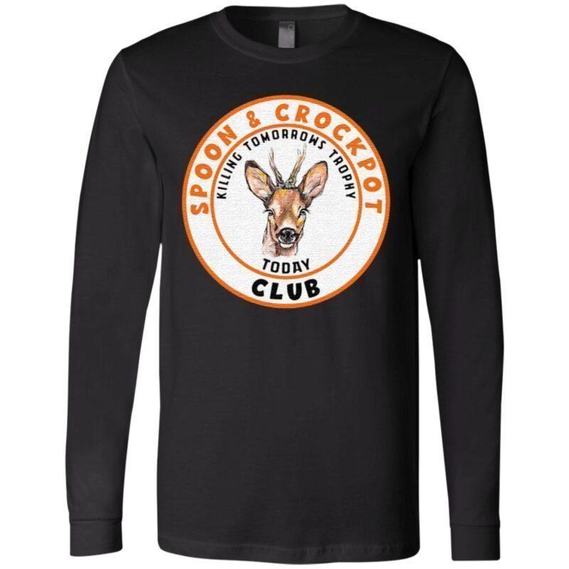 Spoon and crock pot club killing tomorrow's trophies today t shirt