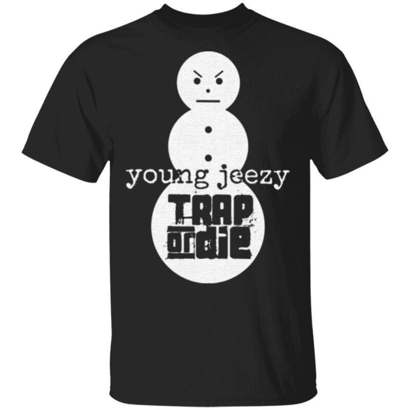 Trap Or Die Jeezy Snowman T Shirt