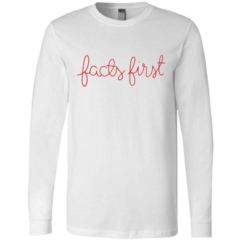 Facts First T Shirt