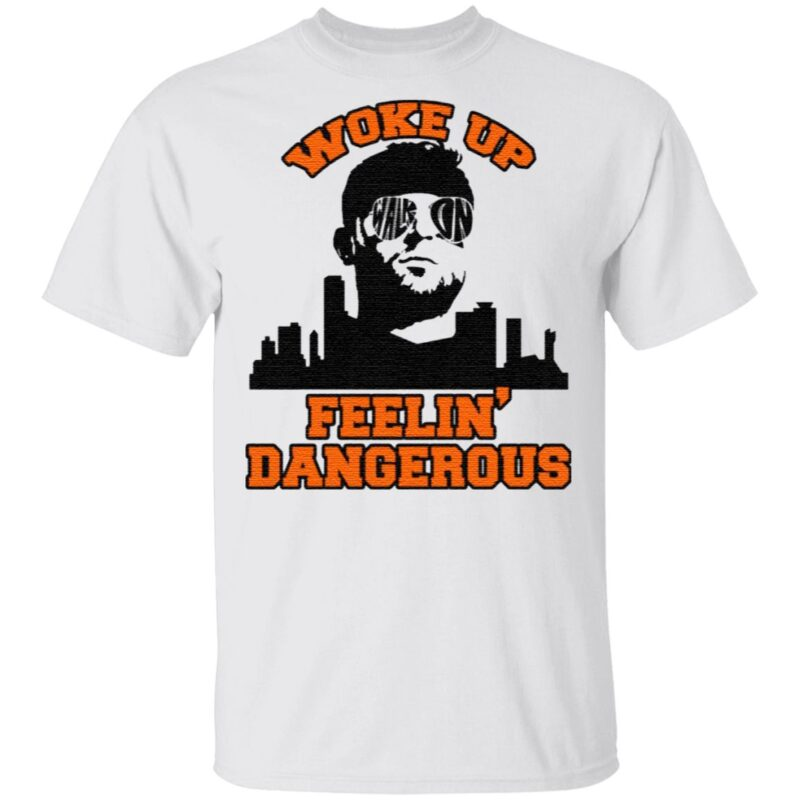 Woke Up Dangerous Cleveland Funny Football T-Shirt