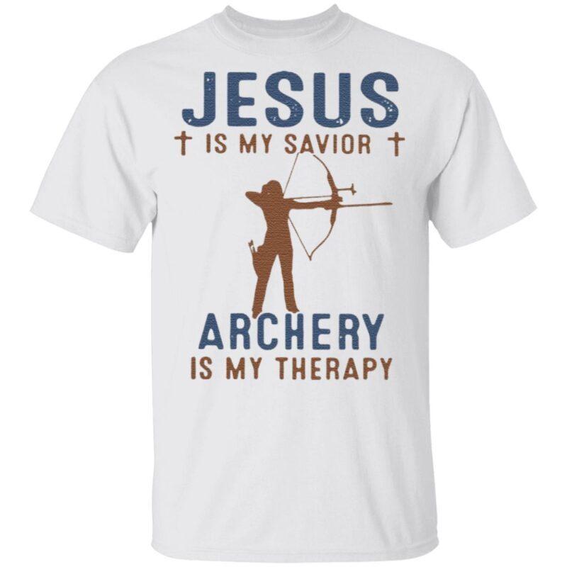Jesus Is My Savior Archery Is My Therapy T Shirt