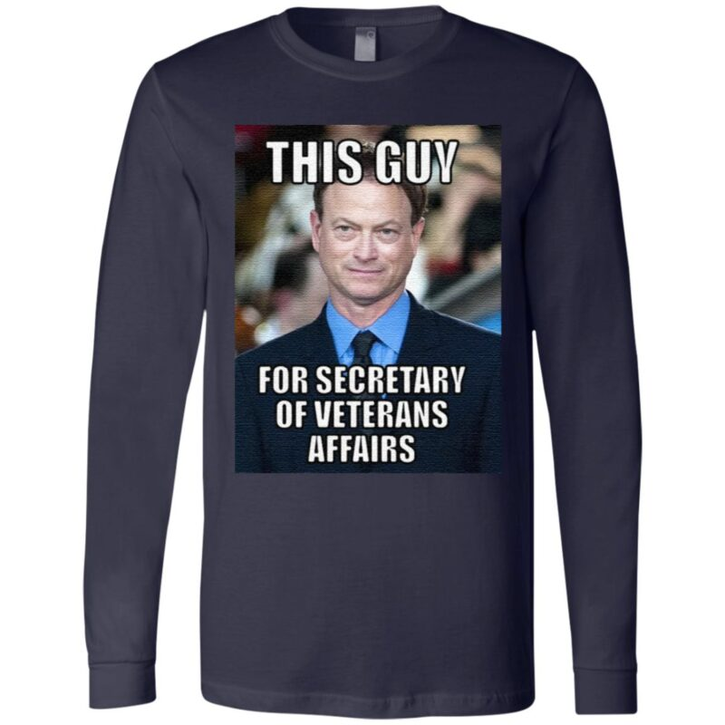 this guy for secretary of veterans affairs t shirt