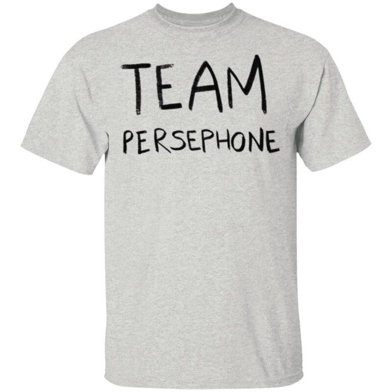 Team Persephone T Shirt