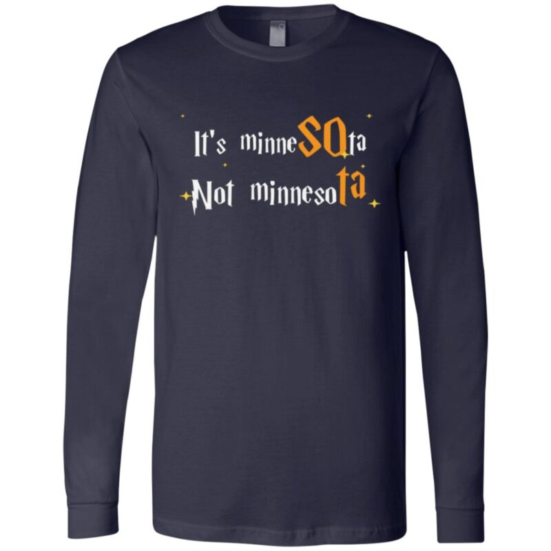 Its Minnesota Not Minnesota T-Shirt