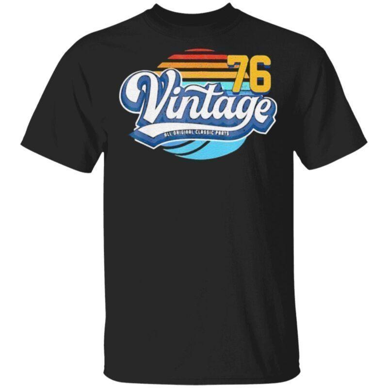 Vintage all original classic parts 76 t shirt