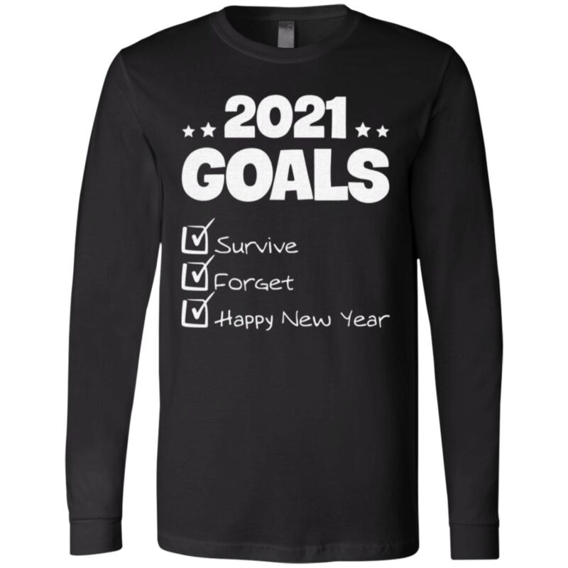 2021 Goals Survive Forget 2020 Pandemic Happy New Year T Shirt