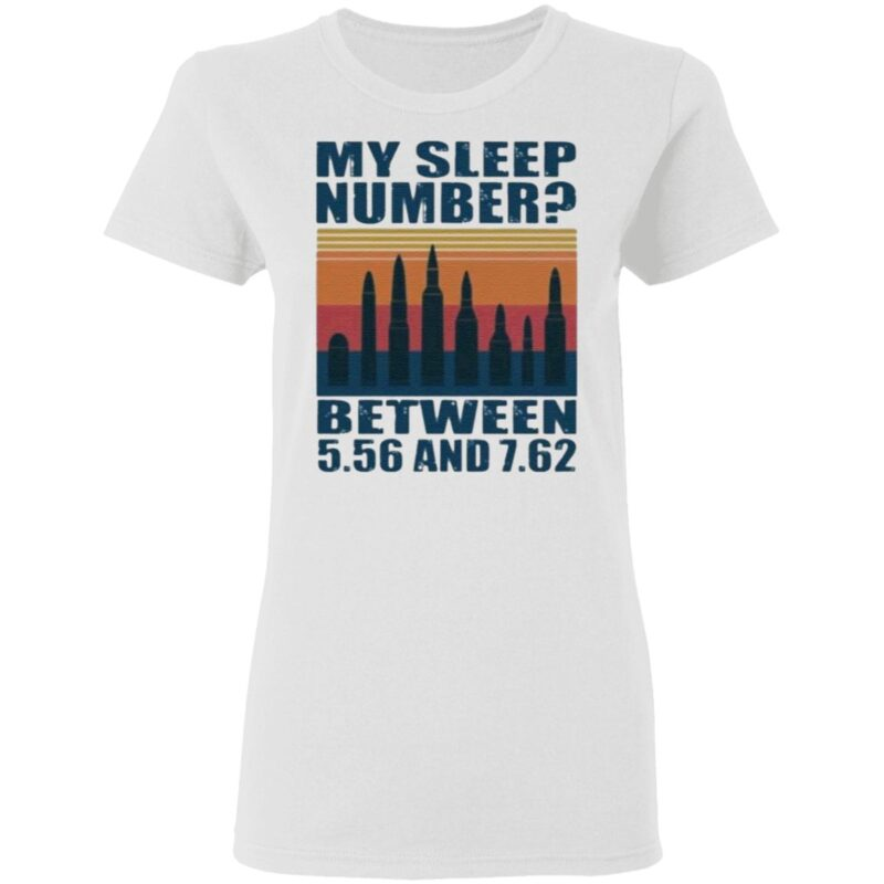 My sleep number between 5.56 and t shirt