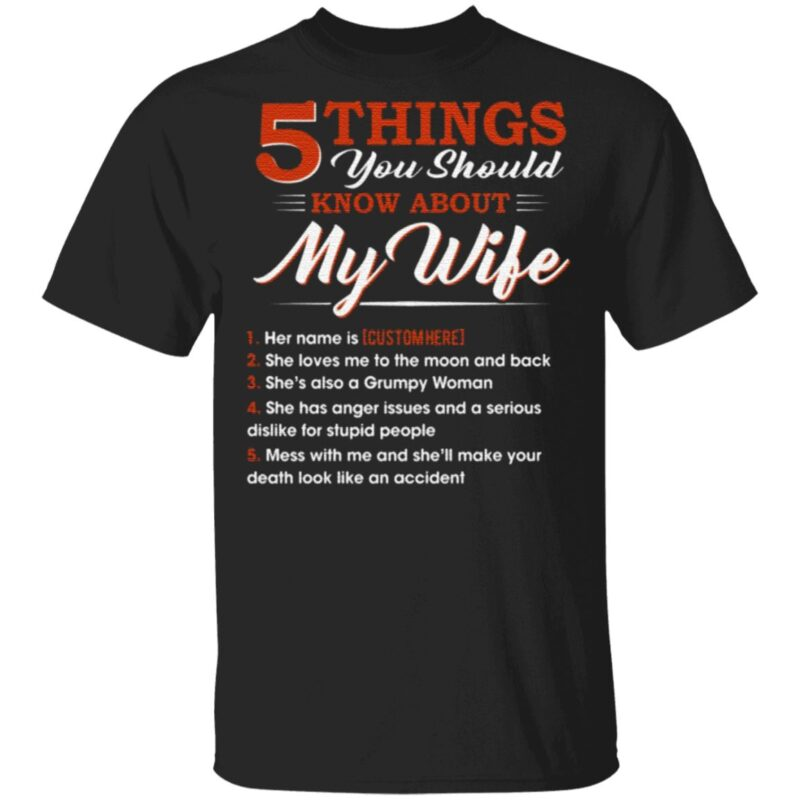 Personalized 5 Things You Should Know About My Wife TShirt