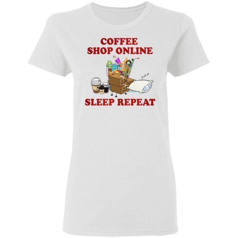 Coffee Online Shopping Sleep Repeat TShirt