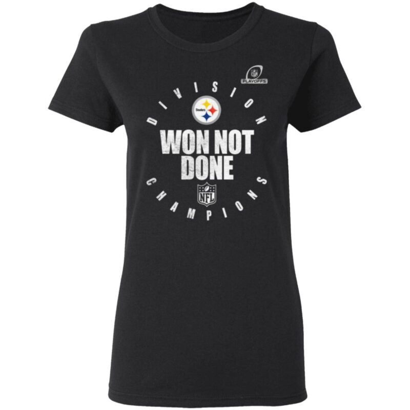 Pittsburgh Steelers AFC North Champions 2020 Won Not Don T Shirt