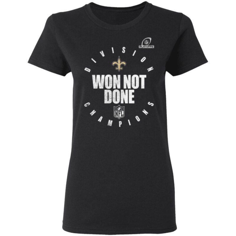 New Orlean Saints NFC South Champions 2020 Won Not Don T Shirt