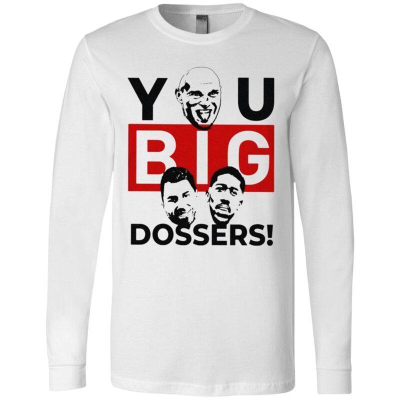 Tyson Fury You Big Dosser T Shirt
