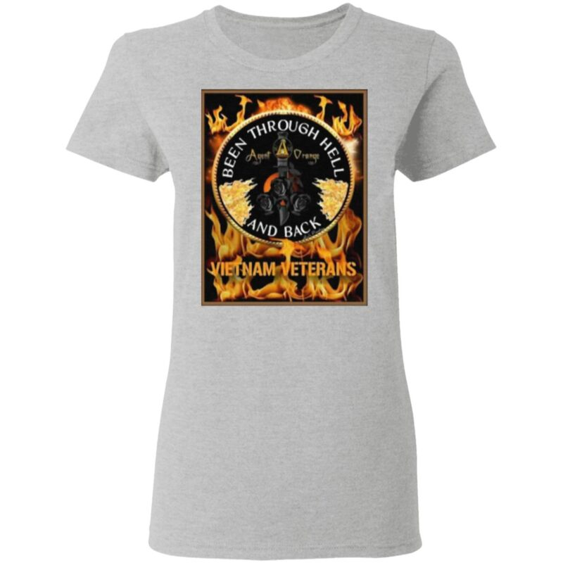 Been Through Hell And Back Vietnam Veterans T Shirt