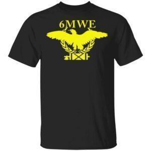 proud 6mwe t shirt