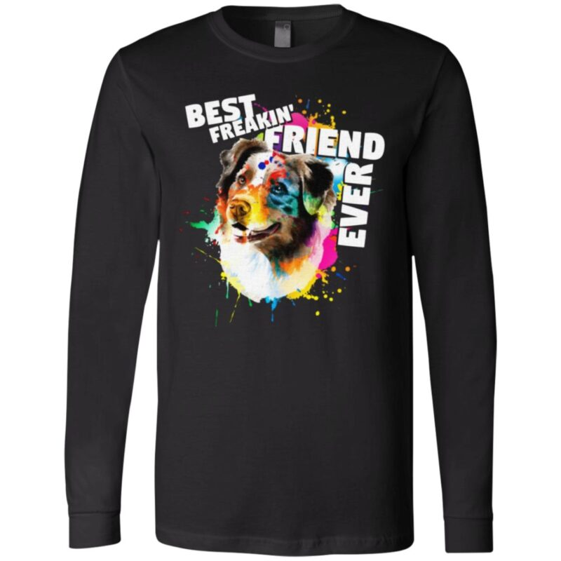Corlorful Splash Best Freakin' Friend Ever T-Shirt