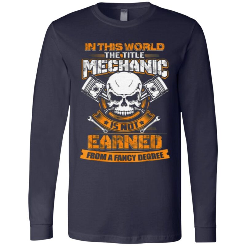 In This World The Title Mechanic T Shirt