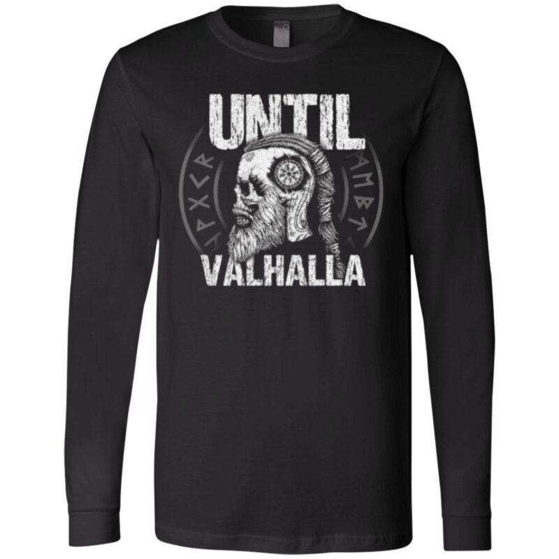 Until Valhalla T Shirt