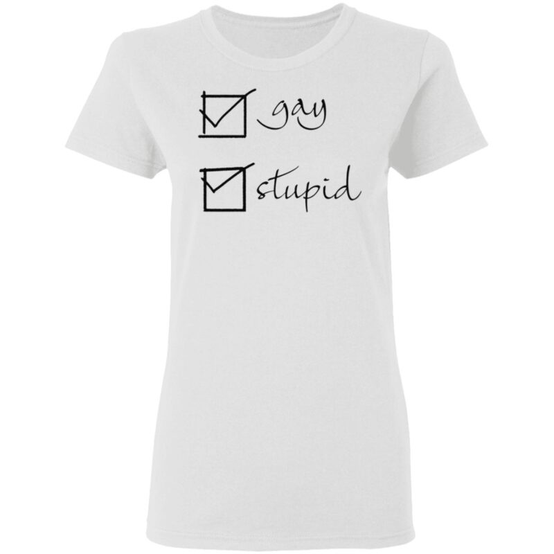 Gay Stupid TShirt