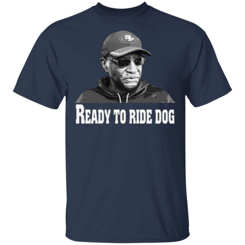 Bobby Turner 49ers Ready To Ride Dog T Shirt