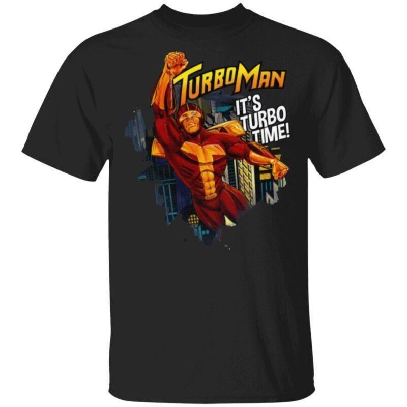 Turbo Man It's Turbo Time T Shirt