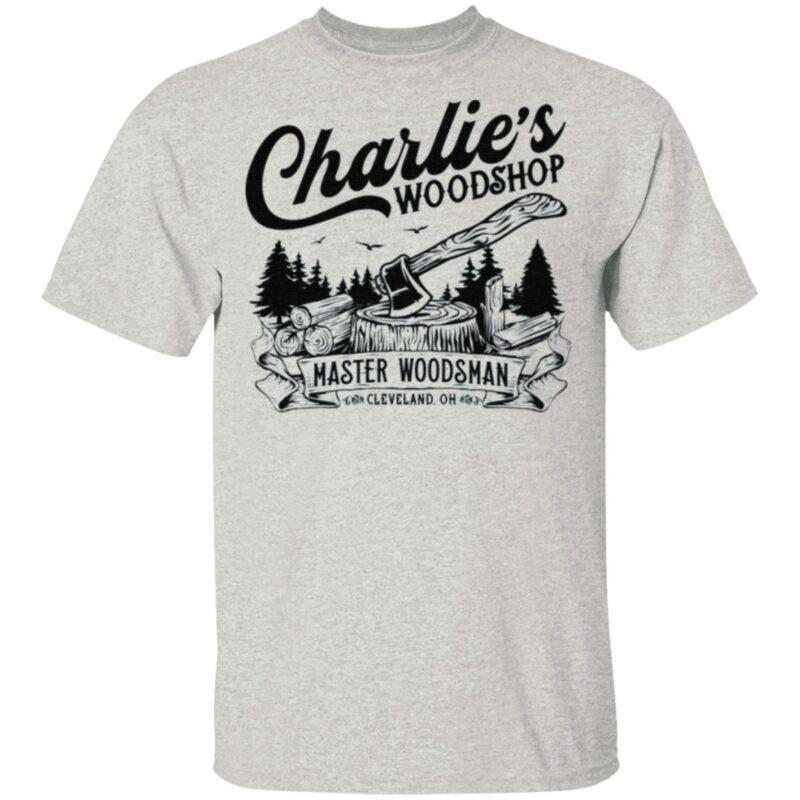 Charlie's Woodshop Master Woodsman T Shirt