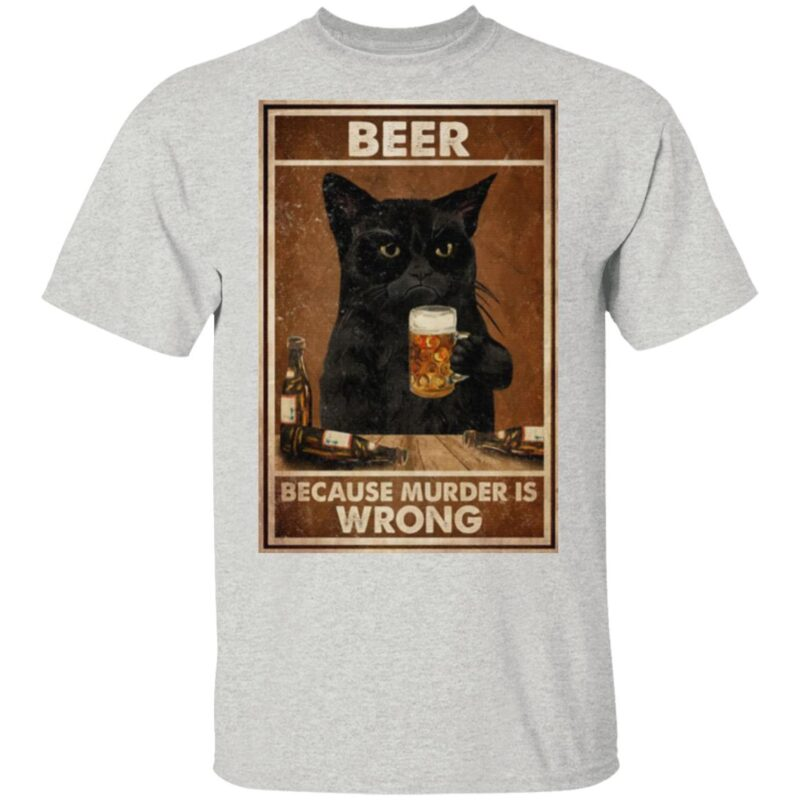 Beer Because Murder Is Wrong Black Cat Vintage T Shirt