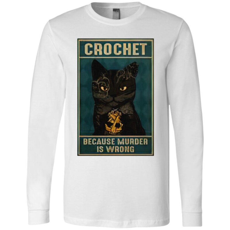 Crochet Because Murder Is Wrong Black Cat Vintage T Shirt